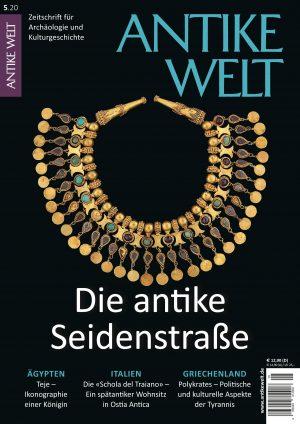 Antike Welt Heft 520 Titelthema Die antike Seidenstraße